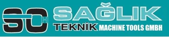 SAGLIK TEKNIK MACHINE TOOLS GMBH